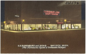 C. E. Rosenbury and Sons, Bay City, Mich. The furniture capital of Northeastern Michigan