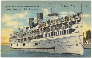 Chicago to St. Joe and Benton Harbor on Steamer Roosevelt -- daily excursions