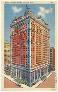 Book-Cadillac Hotel, Detroit, Mich.