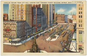 Cadillac Square from City Hall looking east towards county building, Detroit, Mich.