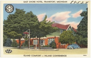East Shore Hotel, Frankfort, Michigan, island comfort -- inland convenience