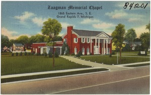 Zaagman Memorial Chapel, 1865 Eastern Ave., S. E., Grand Rapids, Michigan