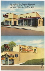 Brantley's - our modern dry cleaning plant and certified cold fur storage vaults, 926 West Capitol St., Jackson, Miss.