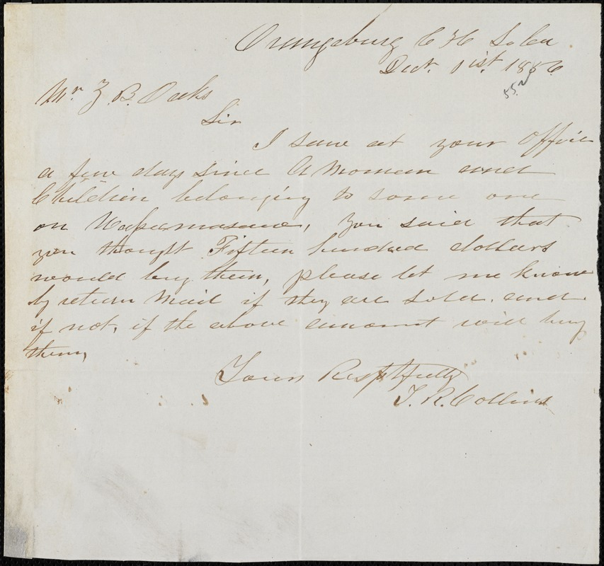 T.W. Collins, Orangeburg Court House, S.C., autograph note signed to Ziba B. Oakes, 1 December 1856