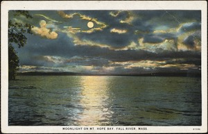 Moonlight on Mt. Hope Bay, Fall River, Mass.