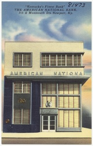 "The American National Bank, 7th & Monmouth Sts., Newport, Ky. ""Kentucky's Finest Bank"""