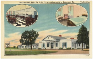 Greyhound Inn, on U. S. 27, two miles south of Somerset, Ky.