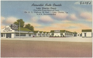 Assunto's Auto Courts, Lake Charles finest, one-mile-from-heart-of-town, on U. S. Highway 90 East, Lake Charles, La.