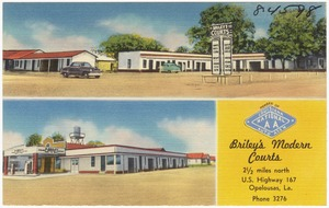 Briley's Modern Courts, 2 1/2 miles north, U. S. Highway 167, Opelousas, La.