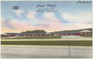 Clay's Motel, U. S. Route #40, Aberdeen, Maryland
