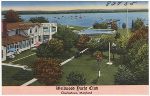 Wellwood Yacht Club, Charlestown, Maryland