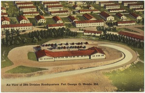 Air view of 29th Division Headquarters, Fort George G. Meade, Md.