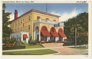 Colonial Hotel, Havre de Grace, Md.