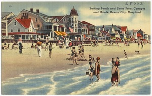 Bathing Beach and shore front cottages and hotels, Ocean City, Maryland