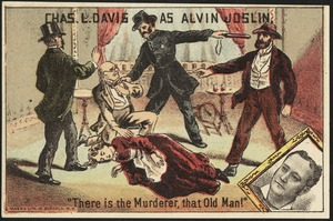 """Chas L. Davis as Alvin Joslin. """"There is the murderer, that old man!"""""""