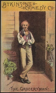 Atkinson's Comedy Co., the grocery man.