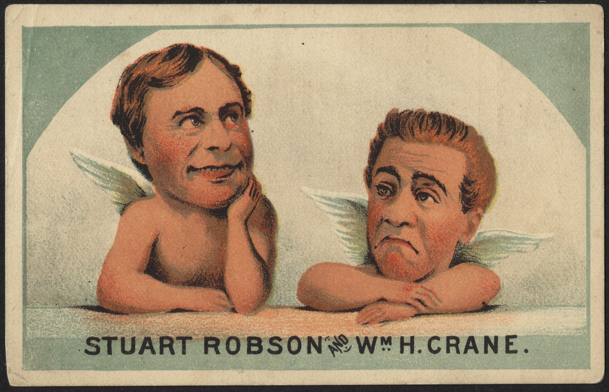 Stuart Robson and Wm. H. Crane.