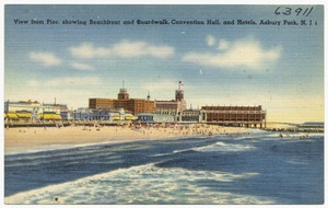 View from pier, showing beachfront and boardwalk, convention hall and hotels, Asbury Park, N. J.