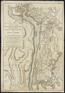 A plan of the operations of the King's army under the command of General Sr. William Howe, K.B. in New York and east New Jersey against the American forces commanded by General Washington from the 12th. of October, to the 28th. of November 1776
