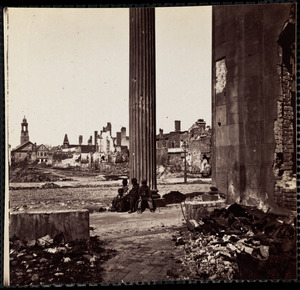 Ruins Charleston South Carolina April 1865
