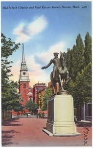 Old North Church and Paul Revere Statue, Boston, Mass.