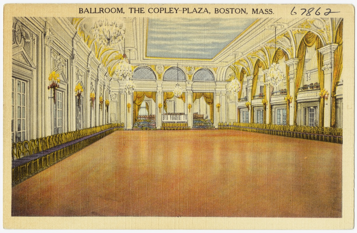 Ballroom, the Copley-Plaza, Boston, Mass.