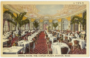 Dining room, the Copley-Plaza, Boston, Mass.