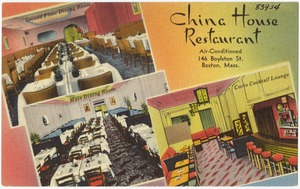 China House Restaurant, air-conditioned, 146 Boylston St., Boston, Mass.