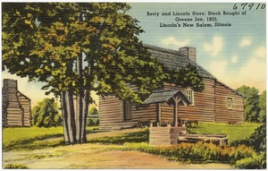 Berry and Lincoln store, stock bought of Greene Jan. 1833, Lincoln's New Salem, Illinois