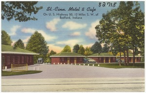 St.-Cinn. Motel & Cafe, on U. S. Highway 50, 12 miles S. W. of Bedford, Indiana