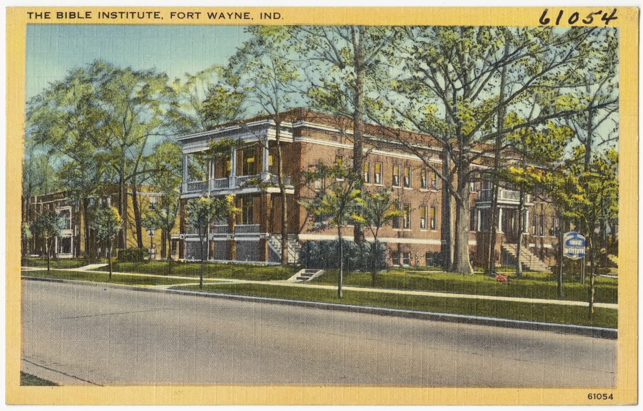 The Bible Institute, Fort Wayne, Ind.