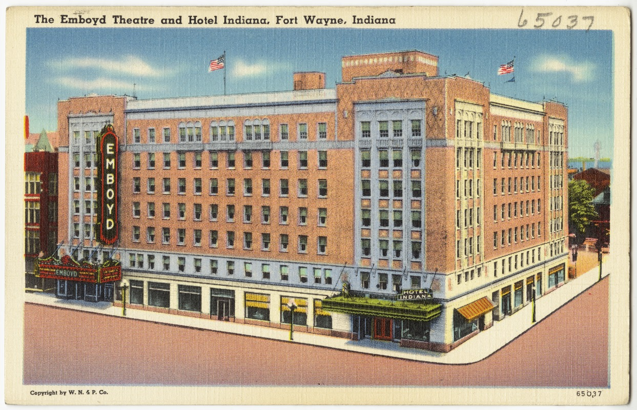 The Emboyd Theatre And Hotel Indiana Fort Wayne