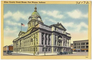 Allen County Court House, Fort Wayne, Indiana