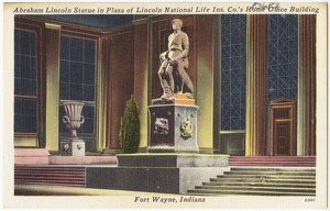 Abraham Lincoln statue in plaza of Lincoln National Life Co.'s home office building, Fort Wayne, Indiana