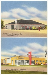 Dill-Fields Company Inc., Greenfield, Ind., Dill Implement Company, 1531 Stadium Drive, Indianapolis, Ind.