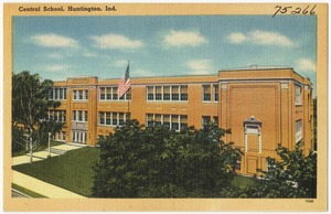 Central School, Huntington, Ind.