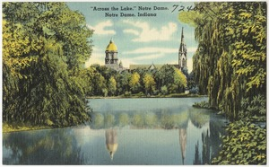 """Across the Lake,"" Notre Dame, Notre Dame, Indiana"