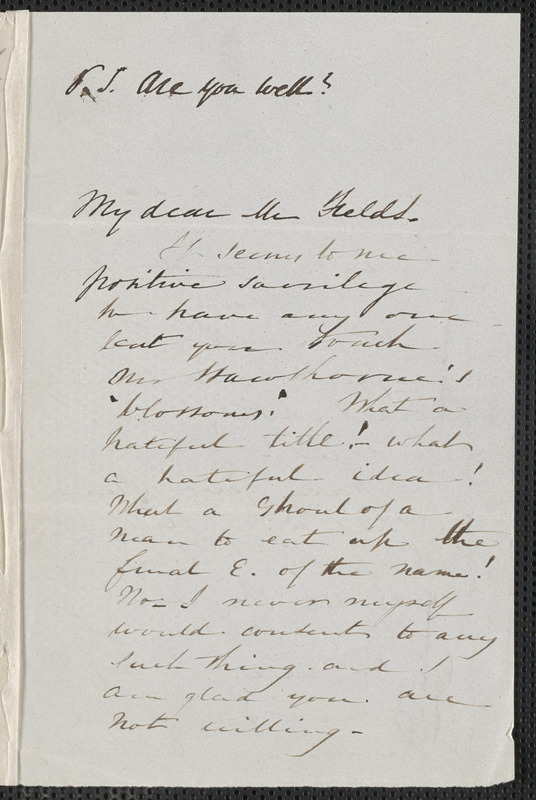 Sophia Hawthorne autograph letter signed to James Thomas Fields, [Concord], 29 July 1864