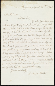 Letter from Lydia Maria Child, Wayland, to Robert Folger Wallcut, April 30'th, 1860