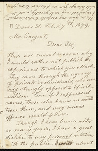 Two letters from Lydia Maria Child, 8 Dover Street, [Boston], to Epes Sargent, Feb. 27 'th, 1879