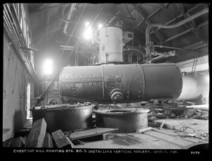 Distribution Department, Chestnut Hill High Service Pumping Station, installing vertical boilers, Brighton, Mass., Jun. 11, 1921
