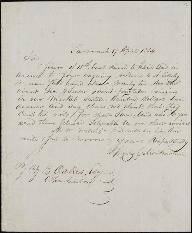 Wylly & Montmollin, Savannah, Ga., manuscript letter signed to Ziba B. Oakes, 17 April 1854