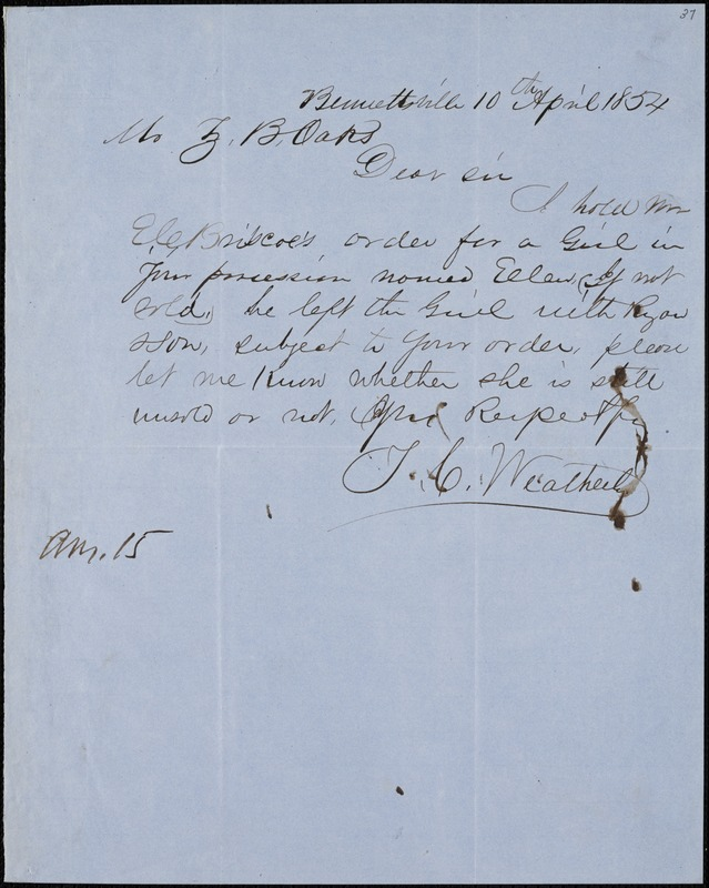 T. C. Weatherby, Bennettsville, S.C., autograph letter signed to Ziba B. Oakes, 10 April 1854