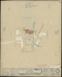 "The West End Thread Company ""Plant No. 2"" (Cotton & Linen Thread), Millbury, Mass. [insurance map]"