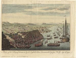 A view of the taking of Quebeck by the English forces commanded by Gen. Wolfe Sep. 13th 1759