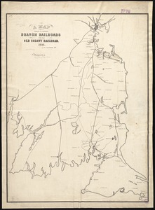 A map showing the proposed branch railroads with the Old Colony Railroad