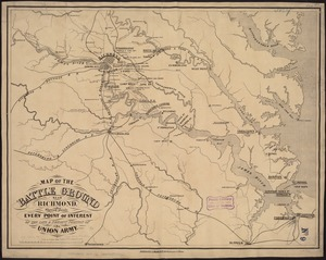 Map of the battle ground near Richmond, showing plainly, every point of interest of the late & present position of the Union army