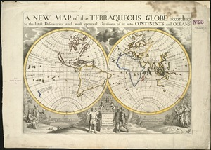 A new map of the terraqueous globe according to the latest discoveries and most general divisions of it into continents and oceans