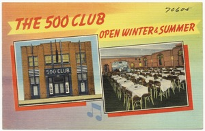 The 500 Club, open winter & summer