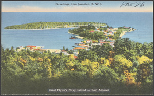 Greetings from Jamaica, B.W.I. Errol Flynn's Navy Island - Port Antonio